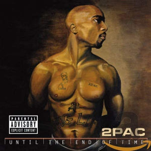 2Pac/Until The End Of Time [CD]