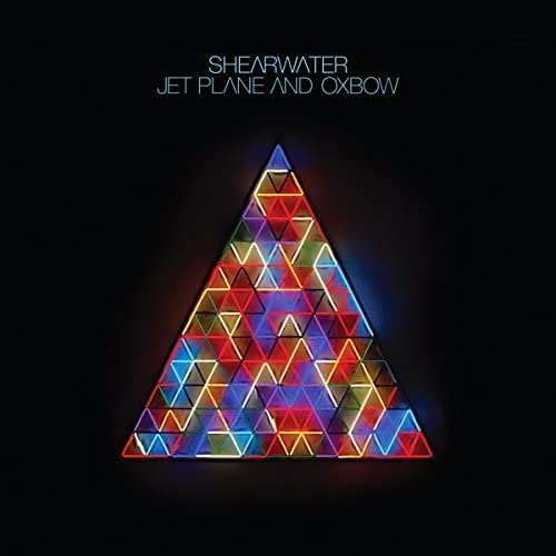 Shearwater/Jet Plane and Oxbow [LP]