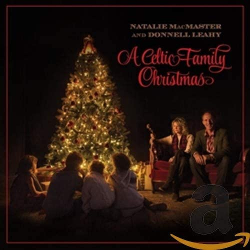 MacMaster, Natalie & Leahy, Donnell/A Celtic Family Christmas [CD]