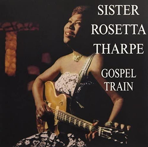 Tharpe, Sister Rosetta/Gospel Train [LP]