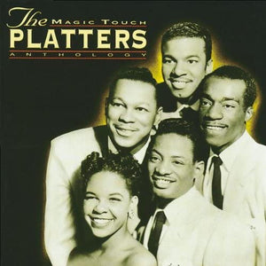 Platters, The/The Magic Touch - Anthology [CD]