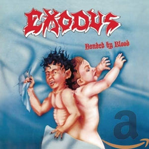 Exodus/Bonded By Blood [CD]