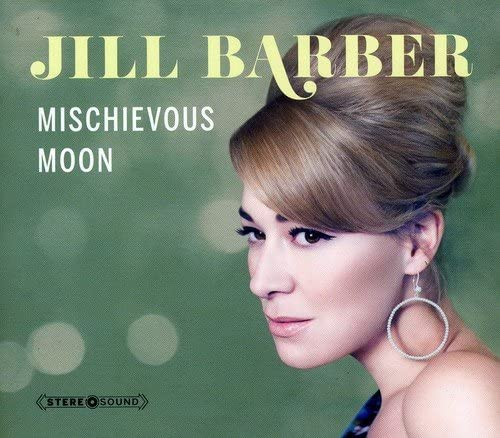 Barber, Jill/Mischievous Moon [CD]