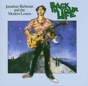 Richman, Jonathan & The Modern Lovers/Back In Your Life [LP]