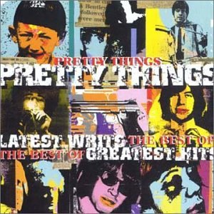 Pretty Things/Latest Writs - The Best of [CD]