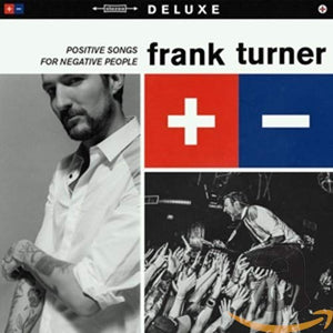Turner, Frank/Positive Songs, For Negative People (Deluxe) [CD]