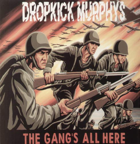 Dropkick Murphys/The Gang's All Here [LP]