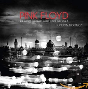 Pink Floyd/London 1966/1967 [CD]