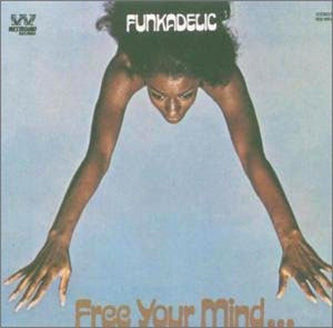 Funkadelic/Free Your Mind And Your Ass Will Follow [LP]