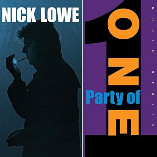 Lowe, Nick/Party Of One - (with bonus EP) [LP]