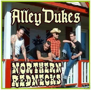 Alley Dukes/Northern Rednecks [CD]