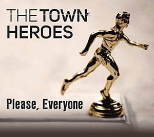 Town Heroes, The/Please, Everyone [CD]