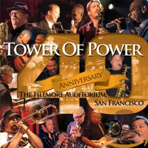 Tower of Power/40th Anniversary [CD]