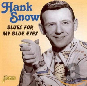 Snow, Hank/Blues For My Blue Eyes [CD]