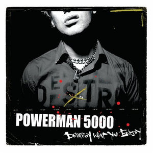 Powerman 5000/Destroy What You Enjoy [CD]