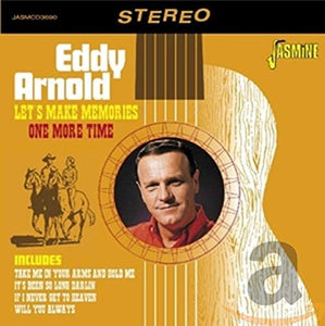 Arnold, Eddy/Let's Make Memories One More Time [CD]