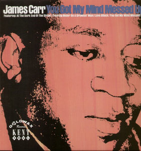 Carr, James/You Got My Mind Messed Up [LP]