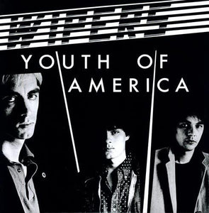 Wipers, The/Youth Of America [LP]