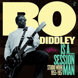 Diddley, Bo/Is Aà Session Man [CD]