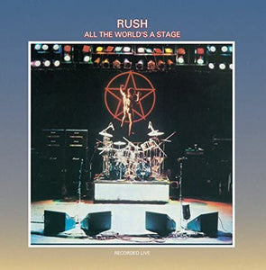 Rush/All the World's A Stage [LP]