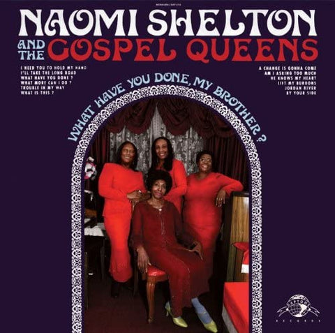 Shelton, Naomi/What Have You Done, My Brother? [LP]