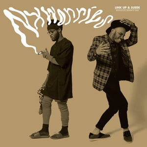 NxWorries (Knxwledge & Anderson .Paak)/Link Up, Suede [LP]