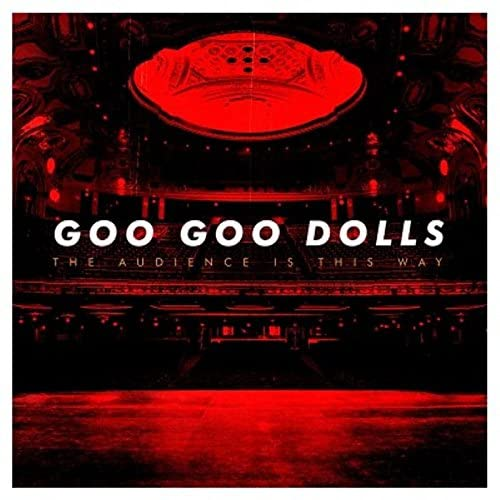 Goo Goo Dolls/The Audience Is This Way [LP]