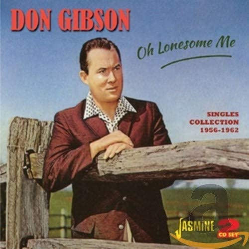 Gibson, Don/Oh Lonesome Me: Singles Collection [CD]