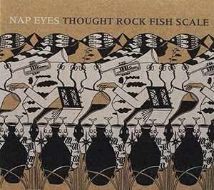 Nap Eyes/Thought Rock Fish Scale [CD]