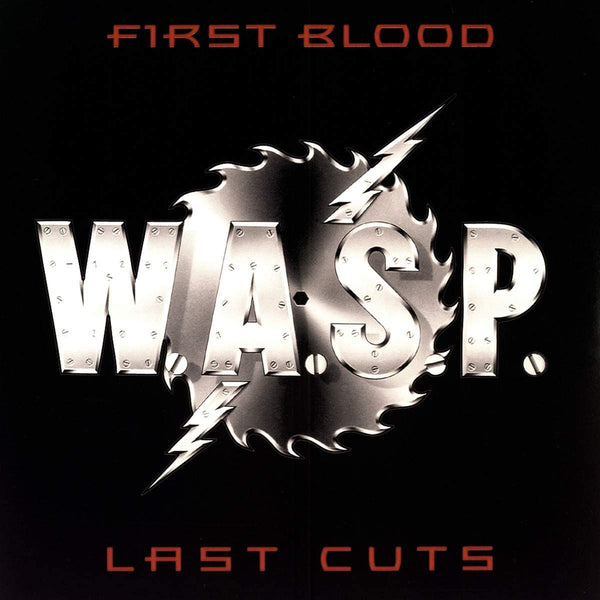 W.A.S.P./First Blood, Last Cuts [LP]