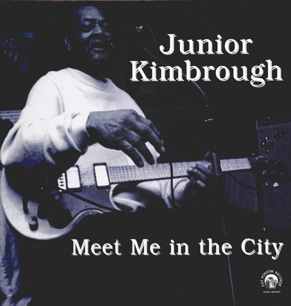 Kimbrough, Junior/Meet Me In The City [LP]