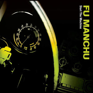 Fu Manchu/Start the Machine (Neon Yellow Vinyl) [LP]