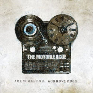 Motorleague, The/Acknowledge, Acknowledge [CD]