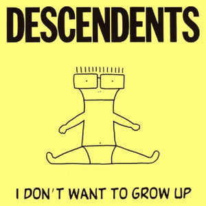 Descendents/I Don't Want to Grow Up [LP]