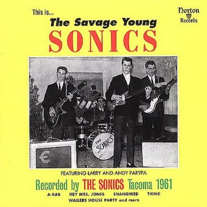 Sonics/The Savage Young Sonics [LP]