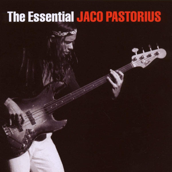 Pastorius, Jaco/The Essential [CD]