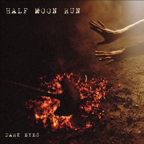 Half Moon Run/Dark Eyes [LP]
