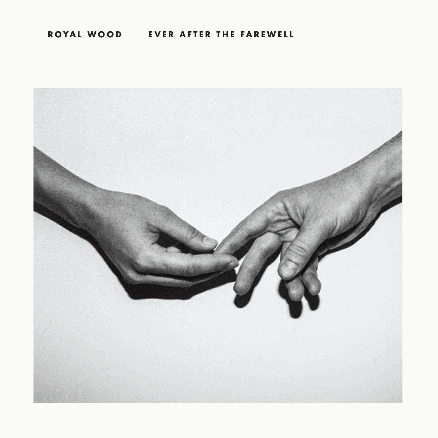 Royal Wood/Ever After The Farewell [LP]