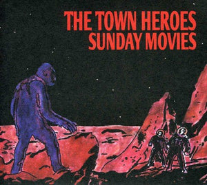 Town Heroes, The/Sunday Movies [CD]