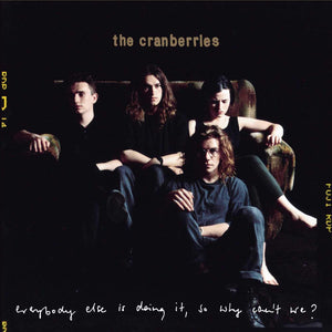 Cranberries, The/Everybody Else Is Doing It, So Why Can't We? [CD]