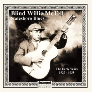 McTell, Blind Willie/Statesboro Blues Early Years 1927 - 1935 (74 Tracks - 3 CD's [CD]