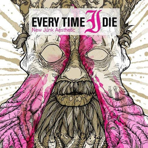 Every Time I Die/New Junk Aesthetic [LP]