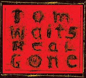 Waits, Tom/Real Gone (Remastered) [LP]