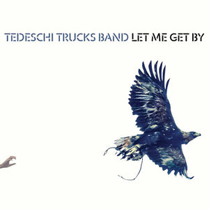 Tedeschi Trucks Band/Let Me Get By [CD]