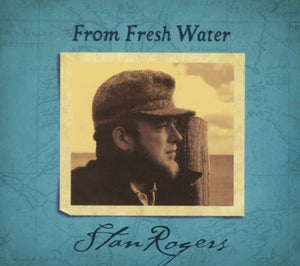 Rogers, Stan/From Fresh Water [CD]