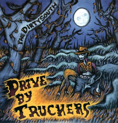 Drive-By Truckers/The Dirty South [LP]