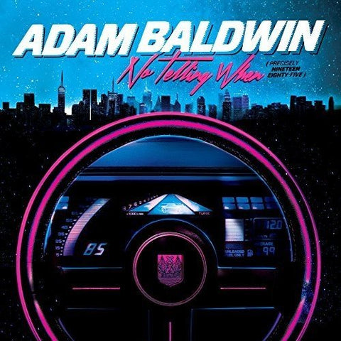 Baldwin, Adam/No Telling When (Precisely Nineteen Eighty-Five) [LP]