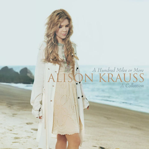 Krauss, Alison/A Hundred Miles Or More/A Collection [CD]
