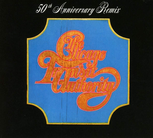 Chicago/Chicago Transit Authority (50th Ann.) [CD]