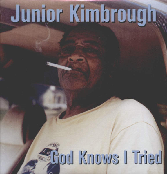Kimbrough, Junior/God Knows I Tried [LP]
